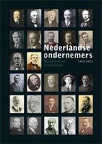Nederlandse Ondernemers 1850-1950 4 -   Noord- en Zuid-Holland