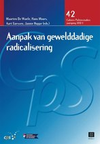 Cahiers Politiestudies 42 -   Aanpak van gewelddadige radicalisering