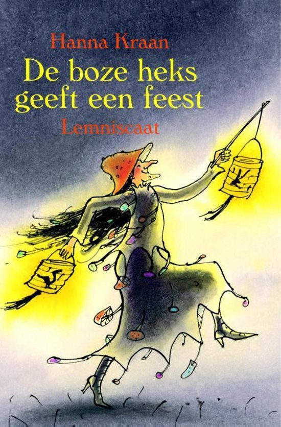 Boek cover De boze heks geeft een feest van Hanna Kraan (Hardcover)