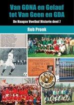 Omslag De Haagse Voetbal Historie 7 -   Van GONA en Gelauf tot Van Geen en GDA