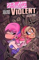 Pretty Violent, Volume 2