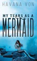 Omslag My Tears as a Mermaid