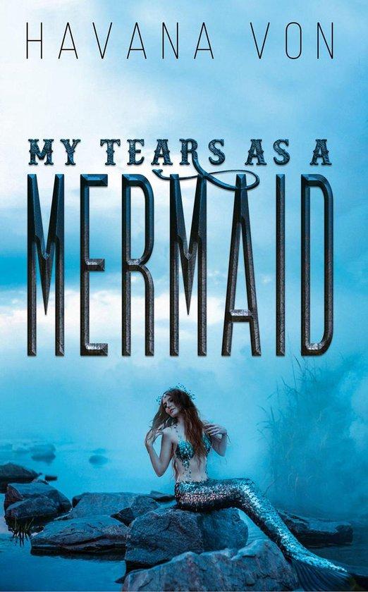 Omslag van My Tears as a Mermaid