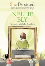 Omslag She Persisted: Nellie Bly