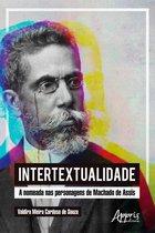 Intertextualidade: A Nomeada nas Personagens de Machado de Assis