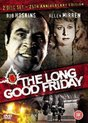 the Long Good Friday                    2 disc set - 25th Anniversay edition -