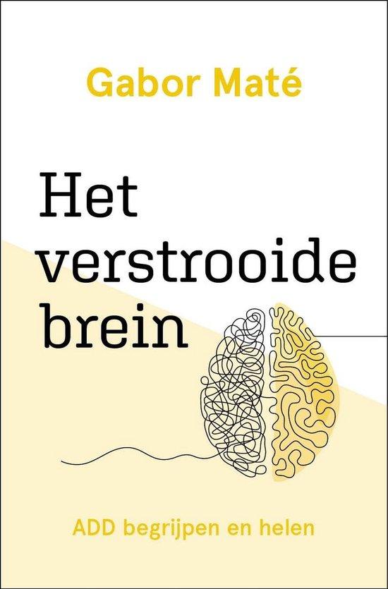 Boek cover Het verstrooide brein van Gabor Mate (Onbekend)