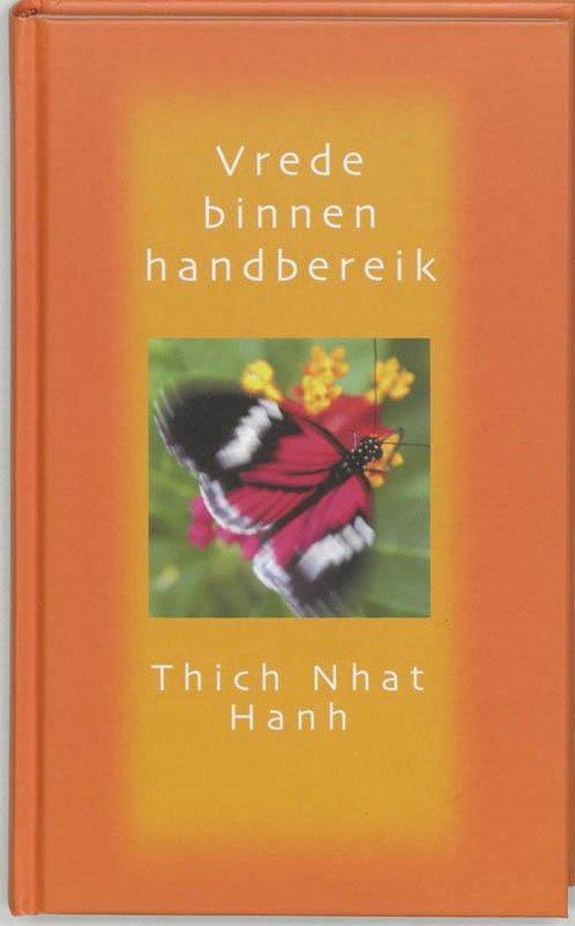 Vrede binnen handbedrijk - Thich Nath Hanh |