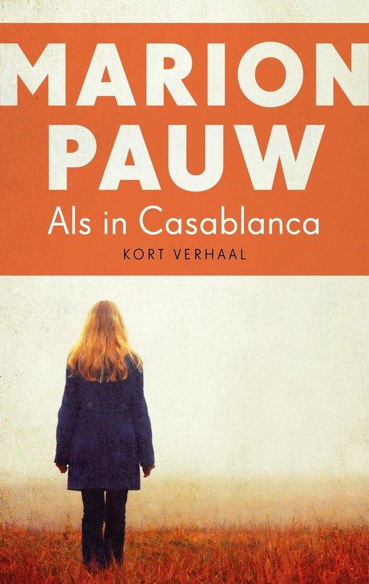 Als in Casablanca - Marion Pauw |