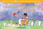 Can You Count to a Googol? - Very Big Numbers - Wells of Knowledge