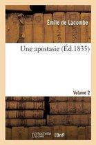 Une apostasie. Volume 2