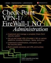 Check Point VPN-1/ FireWall-1 NG Administration