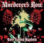 Ber Fueled Mayhem