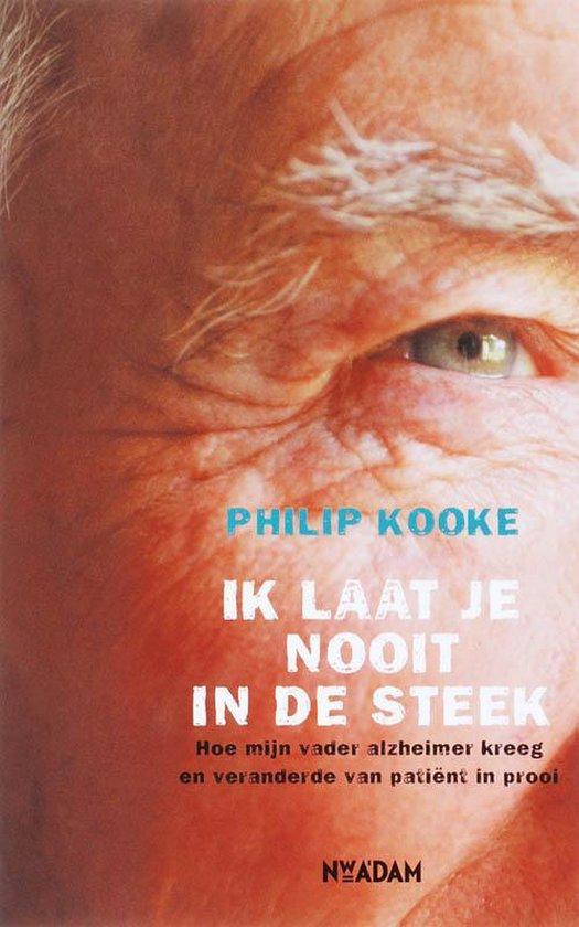 Ik laat je nooit in de steek - Philip Kooke |