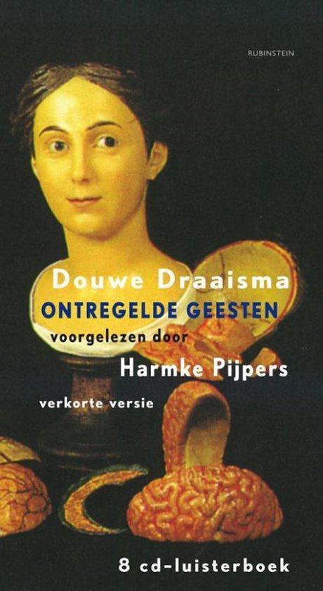 ontregelde geesten (luisterboek) - Douwe Draaisma | Fthsonline.com