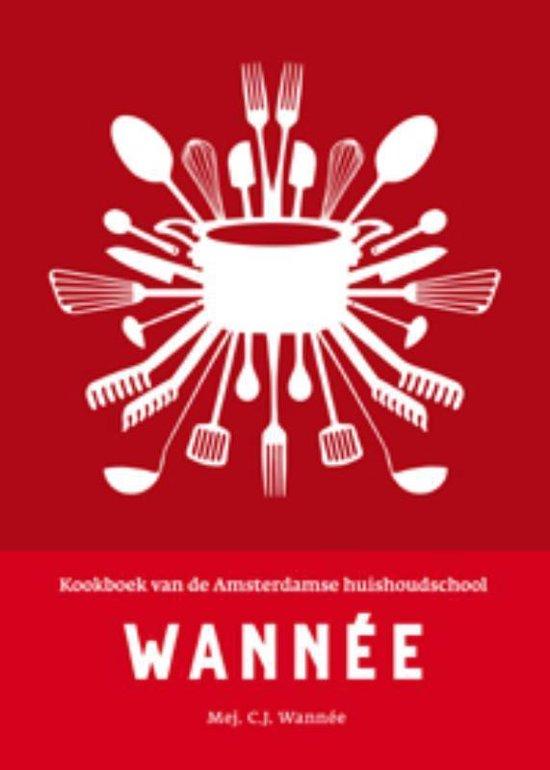 Kookboek amsterdamse huishoudschool - C.J. Wannée  