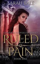 Ruled by Pain