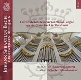 Johann Sebastian Bach Orgelwerken, deel 5/6