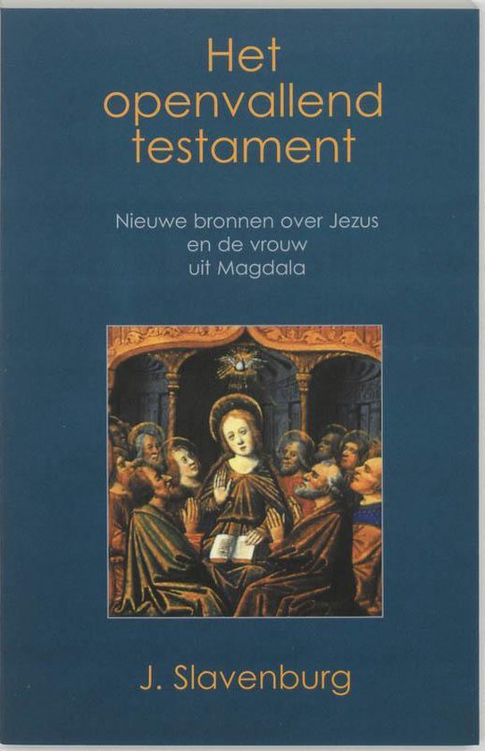 Het Openvallend Testament - Jacob Slavenburg |