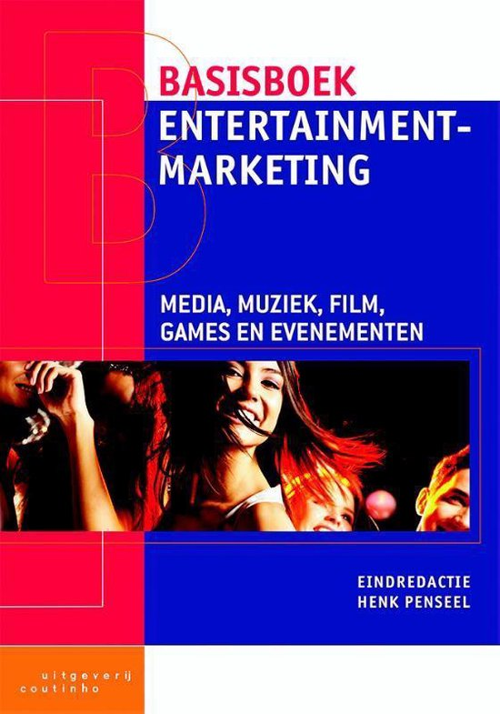 Basisboek entertainmentmarketing - Henk Penseel |