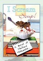 I Scream Soup