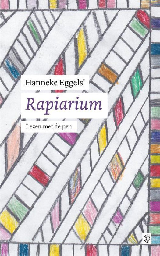 Rapiarium - Hanneke Eggels |