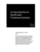 An Introduction to Small Land Treatment Systems