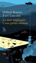 Boek cover La Mer expliquée à nos petits-enfants van Hubert Reeves