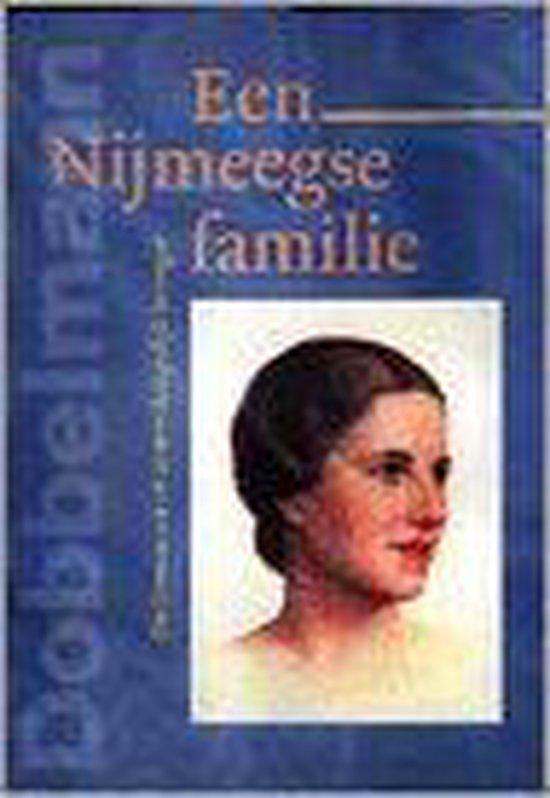 Een Nijmeegse familie - M.J.M. Dongelmans |