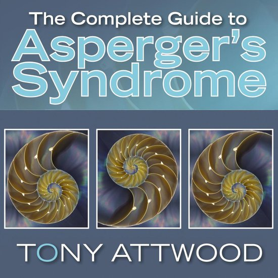 Boek cover The Complete Guide to Aspergers Syndrome van Tony Attwood (Onbekend)