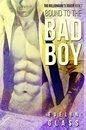 Bound to the Bad Boy