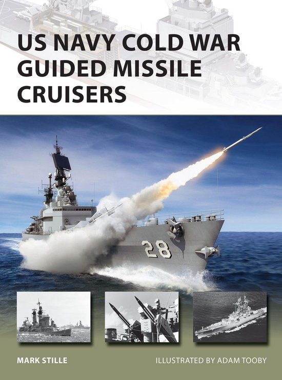 Boek cover US Navy Cold War Guided Missile Cruisers van Mark Stille (Onbekend)
