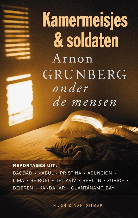 Kamermeisjes en soldaten - Arnon Grunberg |