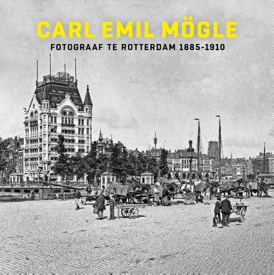 Carl Emil Mögle fotograaf te Rotterdam 1885-1910 - Frits Gierstberg   Fthsonline.com