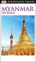 DK Eyewitness Myanmar (Burma)
