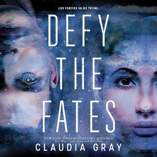 Boek cover Defy the Fates van Claudia Gray (Onbekend)