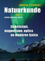 Natuurkunde Deel 2 Elektriciteit, magnetisme, optica en moderne fysica