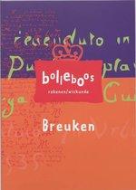 Bolleboos  -   Breuken