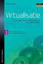 Virtualisatie van servers, werkplekken en applicaties een introductie in virtualisatieconcepten