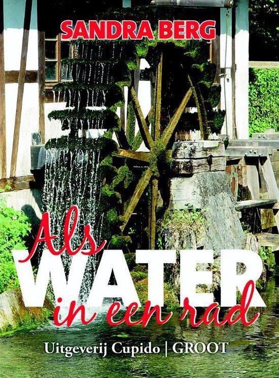 Als water in een rad
