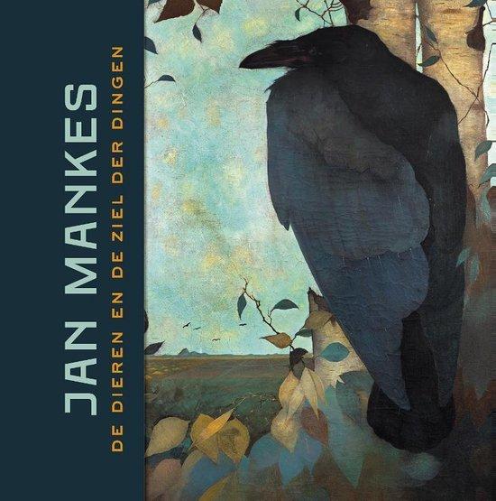 Boek cover Jan Mankes - de dieren en de ziel der dingen van Maarten Van Doremalen (Hardcover)