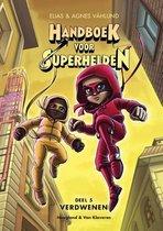 Handboek voor Superhelden 5 -   Verdwenen