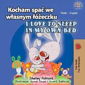 Kocham spać we własnym łóżeczku I Love to Sleep in My Own Bed