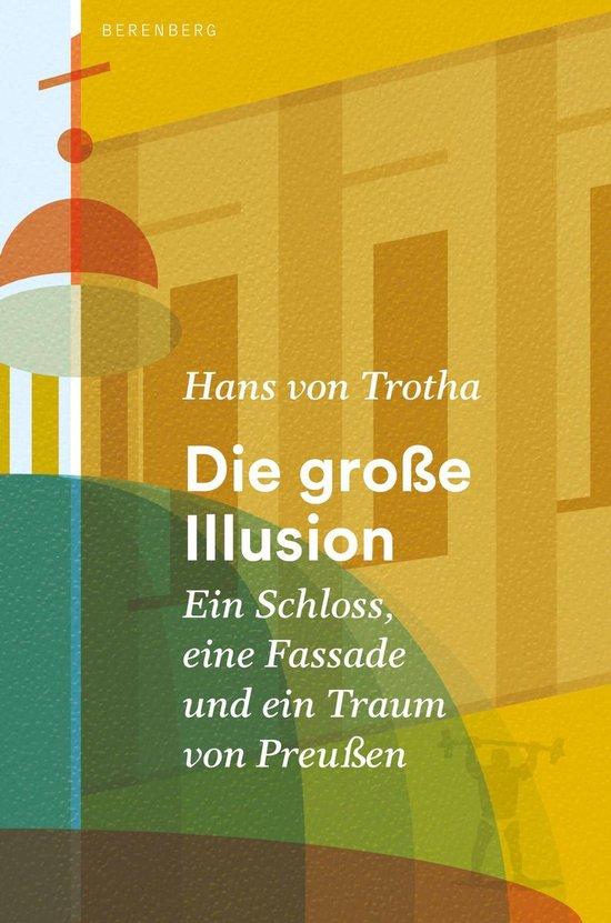 Boek cover Die große Illusion van Hans Von Trotha (Onbekend)