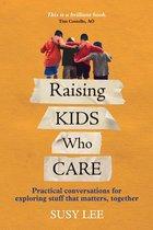 Omslag Raising Kids Who Care