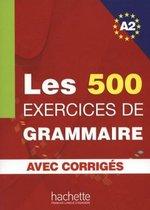 LES 500 Exercices de grammaire A2 livre + corrigés intégrés