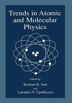 Trends in Atomic and Molecular Physics