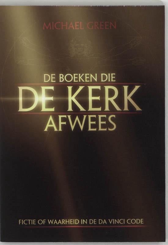 De Boeken Die De Kerk Afwees - Michael Green |