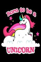 Born to Be a Unicorn