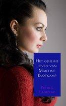 Het geheime leven van Martine Blotkamp